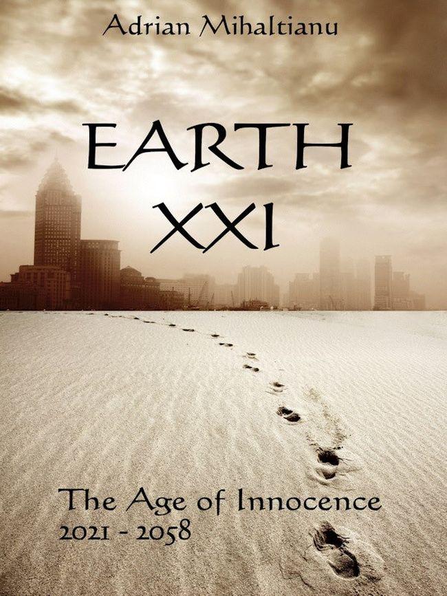 Earth XXI Age of Innocence - adrian mihaltianu